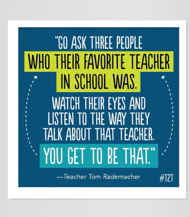 Quote on favorite teacher.
